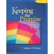 Keeping the Promise Confirmand Edition by A. Parker