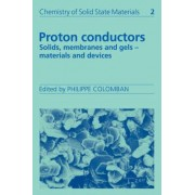 Proton Conductors by Philippe Colomban