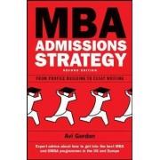 MBA Admissions Strategy by Avi Gordon