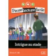 Intrigue Au Stade (Niveau 4) by Adrien Payet