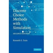 Discrete Choice Methods with Simulation by Kenneth E. Train