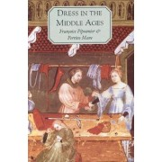 Dress in the Middle Ages by Francoise Piponnier