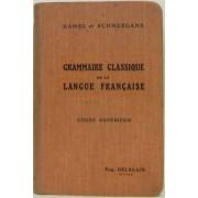 Grammaire Classique De La Langue Française Cours Supérieur