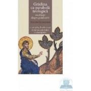 Gradina Ca Parabola Teologica - Meditatii Despre Gradinarit - Vigen Guroian