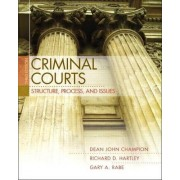 Criminal Courts by Dean J. Champion