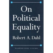 On Political Equality by Robert A. Dahl