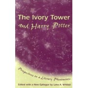 The Ivory Tower and Harry Potter by Lana A. Whited