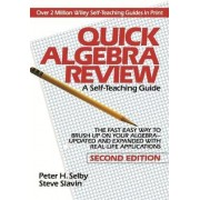 Quick Algebra Review by Peter H. Selby