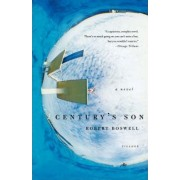 Century's Son by Robert Boswell