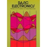 Basic Electronics by United States Bureau of Naval Personnel