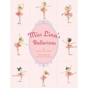 Miss Lina's Ballerinas by Grace Maccarone