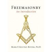 Freemasonry by Mark E. Koltko-Rivera