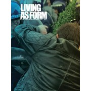 Living as Form: Socially Engaged Art from 1991-2011