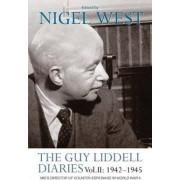 The Guy Liddell Diaries: 1942-1945 Volume 2 by Nigel West