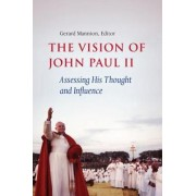 The Vision of John Paul II by Dr. Gerard Mannion