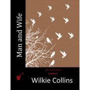 Man and Wife by Au Wilkie Collins