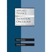 Applied Physics for Radiation Oncology by Robert Stanton
