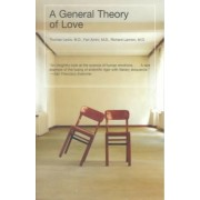 A General Theory of Love by Thomas Lewis