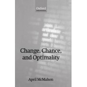 Change, Chance and Optimality by April McMahon
