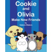 Cookie and Olivia Make New Friends