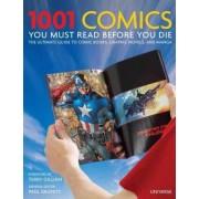 1001 Comics You Must Read Before You Die by Paul Gravett