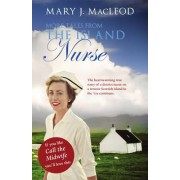 More Tales from The Island Nurse by Mary J. Macleod
