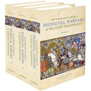 The Oxford Encyclopedia of Medieval Warfare and Military Technology by Clifford J. Rogers