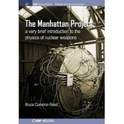 The Manhattan Project by B. Cameron Reed