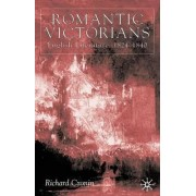 Romantic Victorians by Richard Cronin