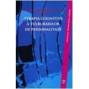 Terapia cognitiva a tulburarilor de personalitate - Aaron T. Beck Arthur Freeman Denise D. Davis