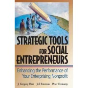 Strategic Tools for Social Entrepreneurs by J. Gregory Dees