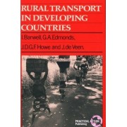 Rural Transport in Developing Countries by Ian Barwell