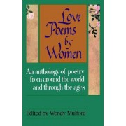 Love Poems by Women by Wendy Mulford
