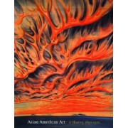 Asian American Art by Gordon H. Chang