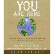 You Are Here by Thomas M Kostigen