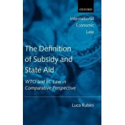 The Definition of Subsidy and State Aid by Luca Rubini