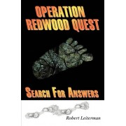 Operation Redwood Quest by Robert Leiterman