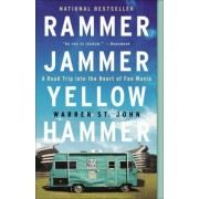 Rammer Jammer Yellow Hammer by Warren St John