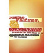 Posers, Fakers, & Wannabes by Brennan Manning