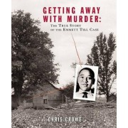 Getting Away with Murder by Chris Crowe Dr