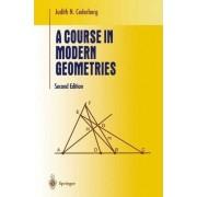 A Course in Modern Geometries by Judith N. Cederberg
