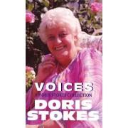 Voices: A Doris Stokes Collection by Doris Stokes