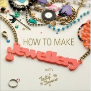 How to Make Jewellery With Tatty Devine by Rosie Wolfenden