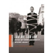 Laid Off, Laid Low by Katherine S. Newman