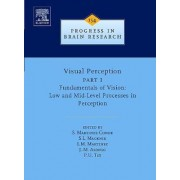 Visual Perception: Fundamentals of Vision: Low and Mid-level Processes in Perception Pt. 1 by Susana Martinez-Conde