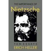 The Importance of Nietzsche by Erich Heller