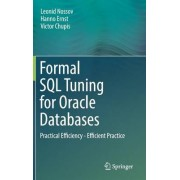 Formal SQL Tuning for Oracle Databases 2017 by Leonid Nossov