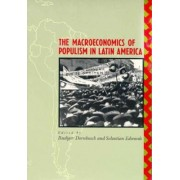 The Macroeconomics of Populism in Latin America by Rudiger Dornbusch