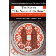 The Key to the Name of the Rose by Adele J. Haft