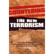 Countering the New Terrorism by Ian O. Lesser